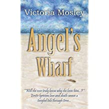 Angel's Wharf (Book 4 in Historical Ghost Thriller series)
