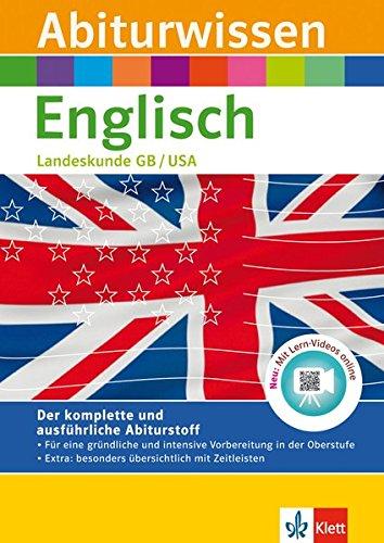 klett-abiturwissen-englisch-landeskunde-great-britain-united-states-of-america-fr-oberstufe-und-abit
