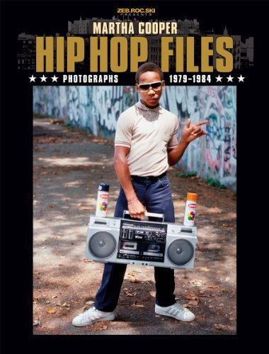 Hip Hop Files by Martha Cooper (2013) Paperback