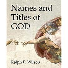 Names and Titles of God: A Bible Study (JesusWalk Bible Study Series) (English Edition)