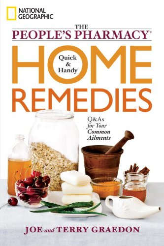 The People's Pharmacy Quick and Handy Home Remedies: Q&As for Your Common Ailments (English Edition) - Chinese Herbal Supplement