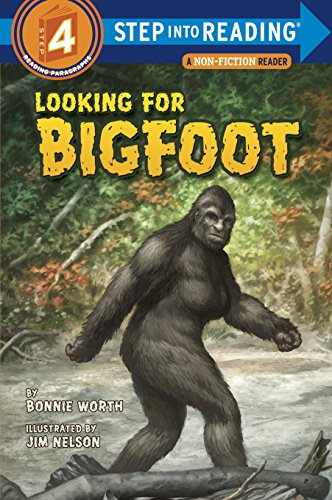 Looking For Bigfoot (Step into Reading, Step 4)