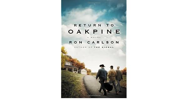 Return to Oakpine: Amazon.it: Ron Carlson: Libri in altre lingue