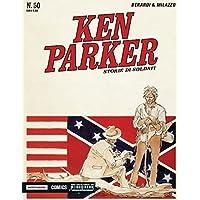 Storie di soldati. Ken Parker classic: