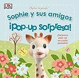 Sophie y sus amigos. ¡Pop-up sorpresa!: Sophie la girafe