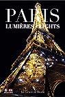 PARIS LIGHTS LUMIERES par de Moncan