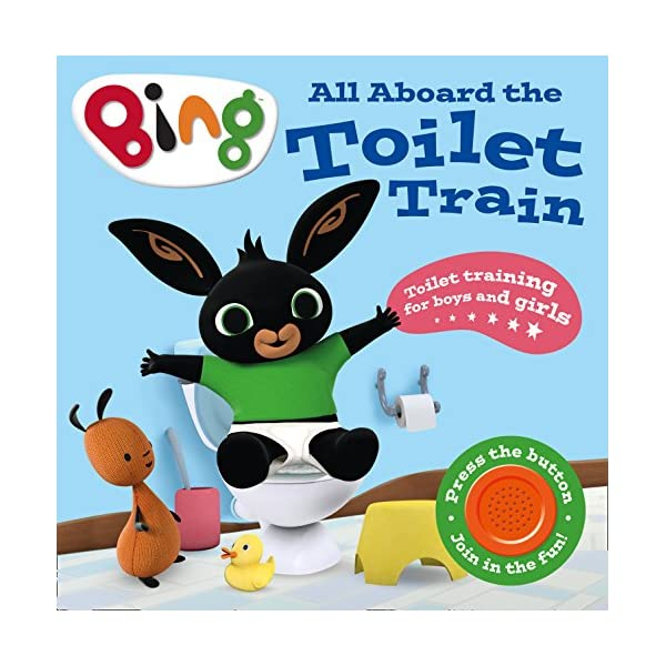 All Aboard the Toilet Train!: A Noisy Bing Book (Bing) 516gqXPgp2L