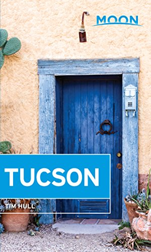 Moon Tucson (Travel Guide) (English Edition)
