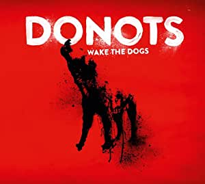 Wake the Dogs (Limited Deluxe Version im Digipack)