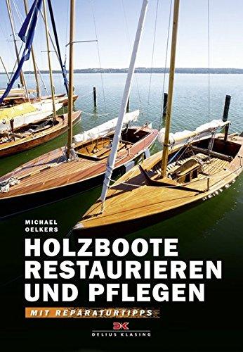 Holzboote Tipps für Restaurierung mit WEST-SYSTEM-Epoxidharzen