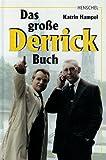 Das große Derrick Buch.