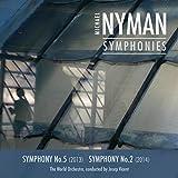 Michael Nyman: Complete Symphonies Vol. I - No's 5 & 2