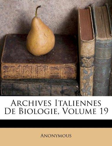 Archives Italiennes de Biologie, Volume 19