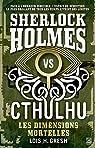 Sherlock vs Cthulhu, tome 1 : Les dimensions mortelles par Gresh