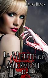 Pacte avec un vampire: La Meute de Mervent, T2