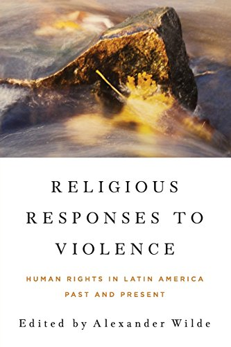 religious-responses-to-violence-human-rights-in-latin-america-past-and-present