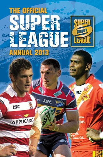 Official Rugby Super League Annual 2013 (Annuals 2013)