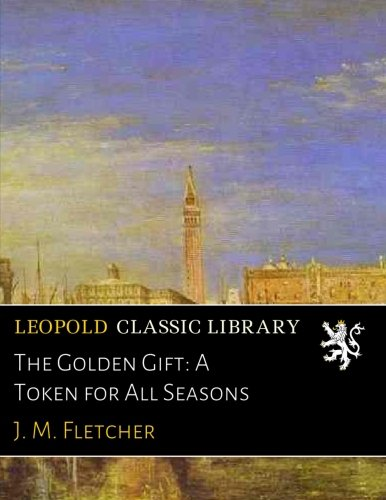 the-golden-gift-a-token-for-all-seasons