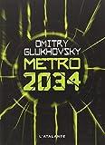 Métro 2034 by Dmitry Glukhovsky