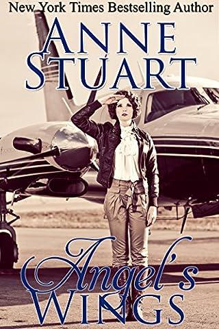 Angel's Wings (Anne Stuart's Bad Boys Book 5)
