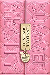 Summer and the City (A Carrie Diaries Novel) by Candace Bushnell (2012-04-24)