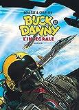 """Buck Danny Intégrale, Tome 12 : 1983-1989 : Mission """"Apocalypse"""" ; Les pilotes de l'enfer ; Le feu du ciel ; Les """"Agresseurs"""""""