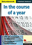 In the course of a year: Der Jahresverlauf im Überblick - elementares Fördermaterial