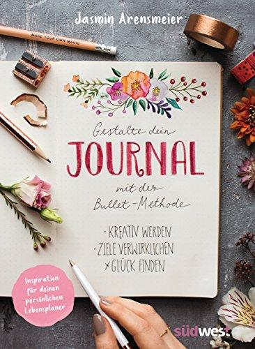 Buchseite und Rezensionen zu 'Gestalte dein Journal mit der Bullet-Methode' von Jasmin Arensmeier