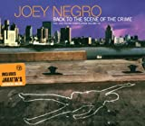 Songtexte von Joey Negro - Back to the Scene of the Crime: The Joey Negro Compilation, Volume 02
