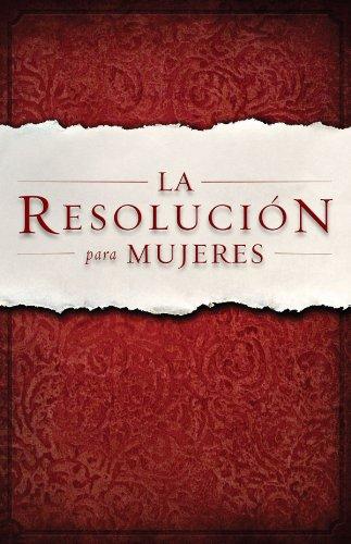 La Resolucion para Mujeres por Priscilla Shirer
