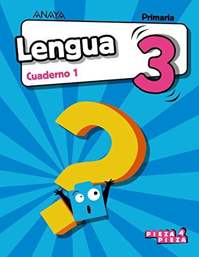 Lengua 3 cuaderno 1 (pieza a pieza)