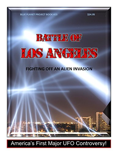 Battle of Los Angeles: Fighting off an Alien Craft (Blue Planet Project Book 23) (English Edition)