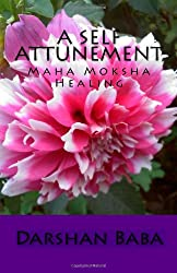 A Self Attunement: Maha Moksha Healing
