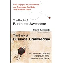 [(The Book of Business Awesome/The Book of Business UnAwesome)] [ By (author) Scott Stratten ] [August, 2012]