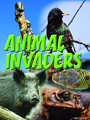 Animal Invaders (Let's Explore Science)