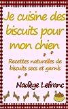 Telecharger Livres Je cuisine des biscuits pour mon chien (PDF,EPUB,MOBI) gratuits en Francaise