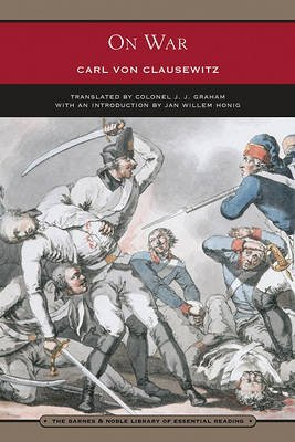 [(On War)] [ By (author) Carl von Clausewitz, Translated by Colonel J. J. Graham, Introduction by Jan Willem Honig ] [December, 2012]