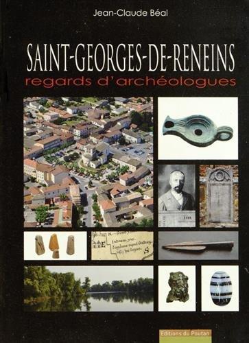 Saint-Georges-de-Reneins : Regards d'archéologues