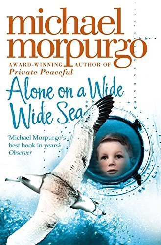 alone-on-a-wide-wide-sea-by-morpurgo-michael-2007-paperback