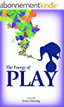 The Energy of Play (The Energy Series...