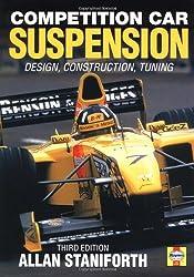 Competiton Car Suspension: Design, Construction, Tuning
