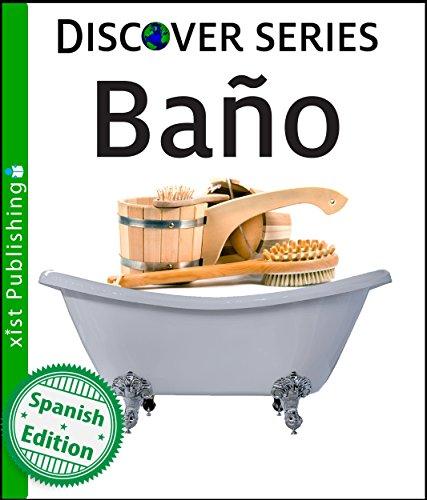 Baño (Xist Kids Spanish Books) par Xist  Publishing