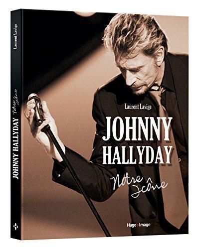 Johnny Hallyday - Notre icône