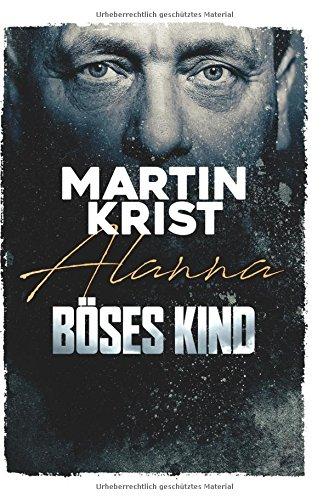 Buchseite und Rezensionen zu 'Böses Kind' von Martin Krist