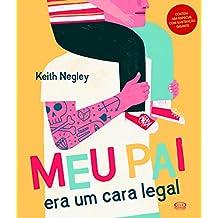 Meu Pai Era Um Cara Legal (Em Portuguese do Brasil)