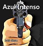 Azul intenso (Spanish Edition)