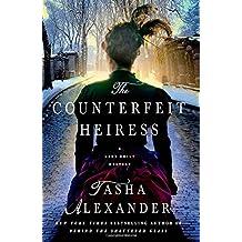 The Counterfeit Heiress: A Lady Emily Mystery (Lady Emily Mysteries) by Tasha Alexander (2014-10-14)