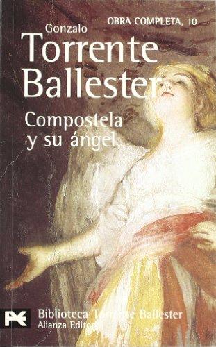 Compostela y su Angel por Gonzalo Torrente Ballester