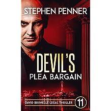 Devil's Plea Bargain: David Brunelle Legal Thriller #11 (David Brunelle Legal Thrillers) (English Edition)