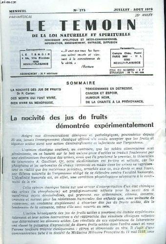 LE TEMOIN DES LOIS NATURELLES ET SPIRITUELLES N°263, JUILLET-AOÛT 1977, LES PREMIERS PAS, Dr P. CARTON / L'AMERIQUE, CA FAIT REVER / LE LIPOME / UN CANCER EVITABLE / L'ASSOCIATION GEORGES HEBERT / BRONZER DE L'INTERIEUR.